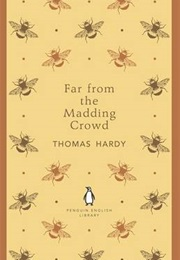 Far From the Madding Crowd (Thomas Hardy)