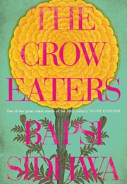 The Crow Eaters (Bapsi Sidhwa)