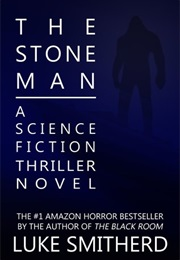 The Stone Man (Luke Smitherd)