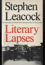 Literary Lapses (Stephen Leacock)