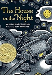 The House in the Night (Susan Marie Swanson)