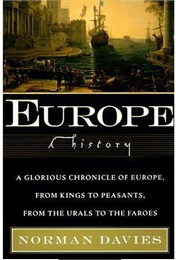 Europe: A History (Norman Davies)
