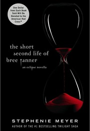 The Short Second Life of Bree Tanner (Stephenie Meyer)