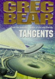 Tangents (Greg Bear)