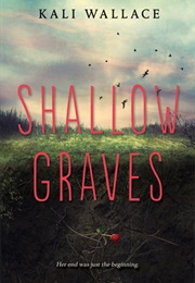 Shallow Graves (Kali Wallace)