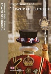 Experience the Tower of London: Souvenir Guidebook (.)