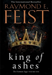 King of Ashes (Raymond E Feist)