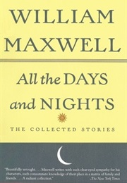 All the Days and Nights (William Maxwell)