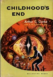 Childhood's End, Arthur C. Clarke (1953)