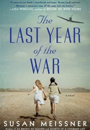 The Last Year of the War (Susan Meissner)