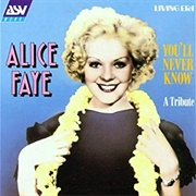 You'll Never Know - Alice Faye