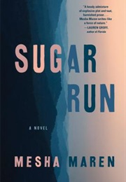Sugar Run (Mesha Maren)