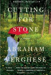 Cutting for Stone (Abraham Verghese)