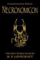 Necronomicon: The Best Weird Tales of H.P. Lovecraft: Commemorative Edition