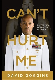Can't Hurt Me (David Goggins)
