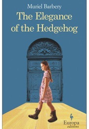 The Elegance of the Hedgehog (Muriel Barberry)