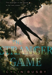 The Stranger Game (Cylin Busby)