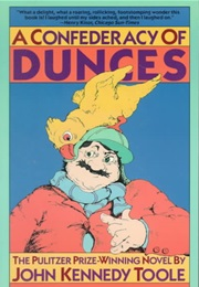 A Confederacy of Dunces (John Kennedy Toole)