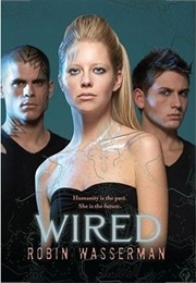 Wired (Robin Wasserman)