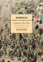 Akenfield: Portrait of an English Village (Ronald Blythe)