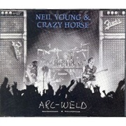Neil Young & Crazy Horse, 'Arc-Weld'