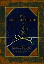 The Last Lecture (Randy Pausch)