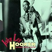 John Lee Hooker- The Ultimate Collection 1948-1990