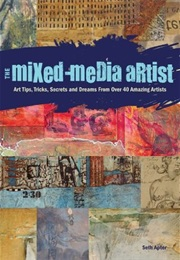 The Mixed Media Artist (Seth Apter)