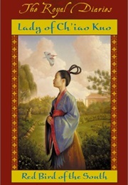 Lady of Ch'iao Kuo: Red Bird of the South (Laurence Yep)