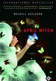 April Witch (Majgull Axelsson)