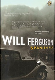 Spanish Fly (Will Ferguson)