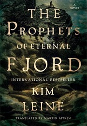 The Prophets of Eternal Fjord (Kim Leine)