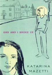 God and I Broke Up (Katarina Mazetti)
