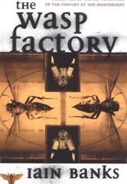 The Wasp Factory (Iain Banks)