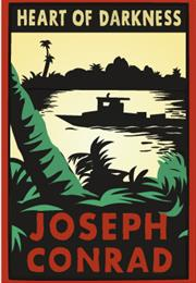 Heart of Darkness – Joseph Conrad