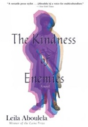 The Kindness of Enemies (Leila Aboulela)
