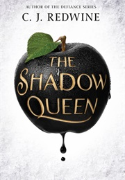 The Shadow Queen (C.J. Redwine)