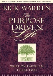 The Purpose Driven Life (Rick Warren)