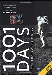 1001 Days That Shaped Our World (Peter Furtado)