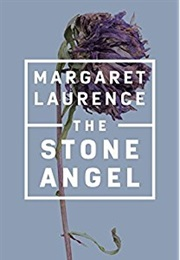 The Stone Angel (Margaret Laurence)
