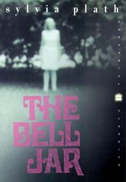 The Bell Jar (Sylvia Plath)