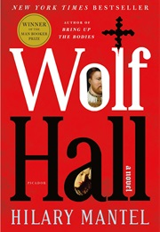 Wolf Hall (Hilary Mantel)