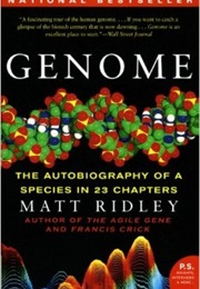 Genome: The Autobiography of a Species in 23 Chapters (Matt Ridley)