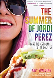 The Summer of Jordi Perez (Amy Spalding)