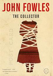 The Collector, by John Fowels