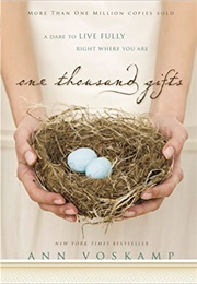 One Thousand Gifts - Ann Voskamp