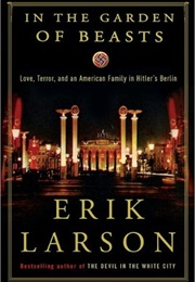 In the Garden of Beasts (Erik Larson)