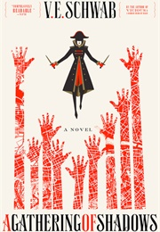 A Gathering of Shadows (V.E. Schwab)