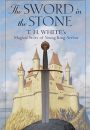 The Sword in the Stone (T.H. White)