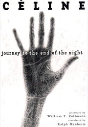 Journey to the End of the Night (Louis-Ferdinand Céline)